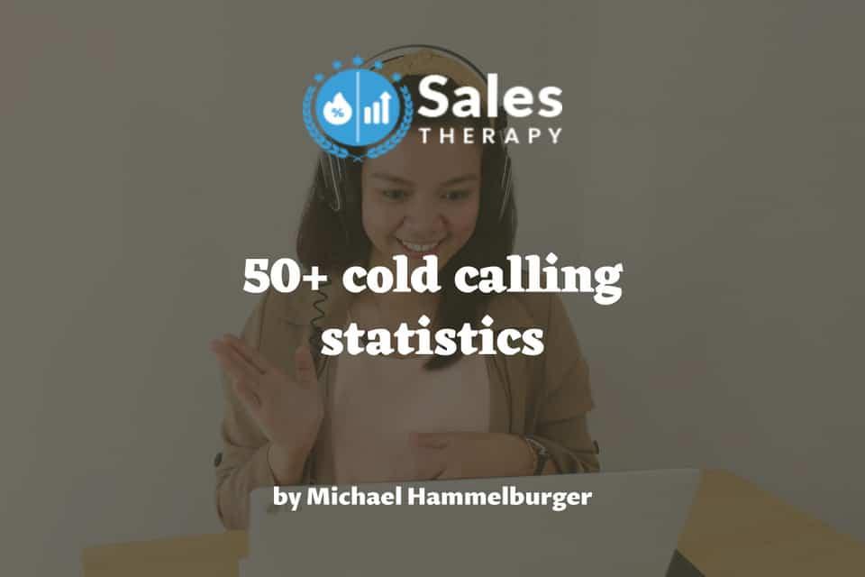 50+ cold calling statistics