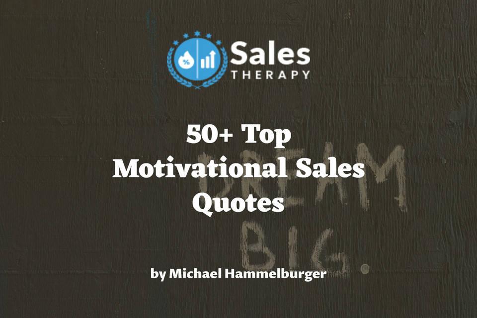 50+ Top Motivational Sales Quotes